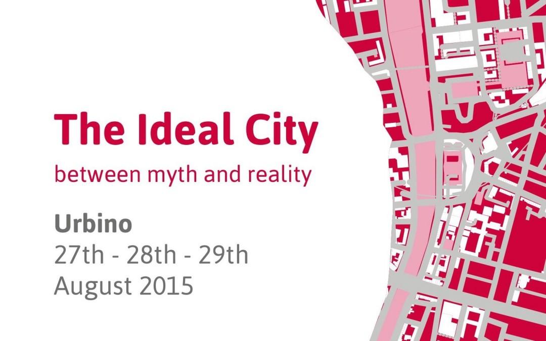 Nella città ideale del Rinascimento un convegno mondiale sulla città ideale del futuro